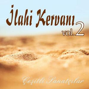 İlahi Kervanı, Vol.2