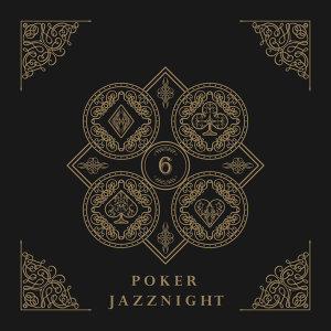 撲克牌大樂隊爵士 -6- : Poker JazzNight -6-