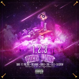 123 Gmix (feat. Yng 3rd, Big Hawk, Bun B, Zro, Lil O & DJ Screw)