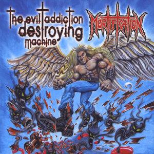 The Evil Addiction Destroying Machine