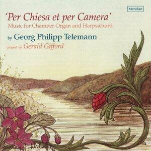 Telemann: Per Chiesa et per Camera