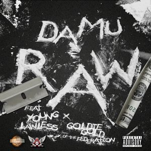 Raw (feat. Young Lawless & Goldie Gold)