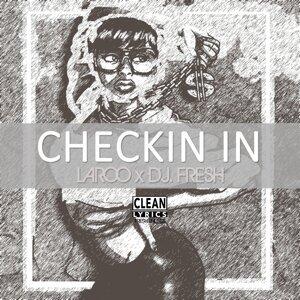 Checkin' In (I'm Workin')