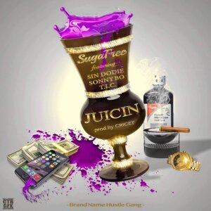 Juicin' (feat. Sin Dodie, Sonny Bo & T.I.C.)