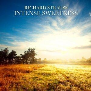 Richard Strauss:Intense Sweetness