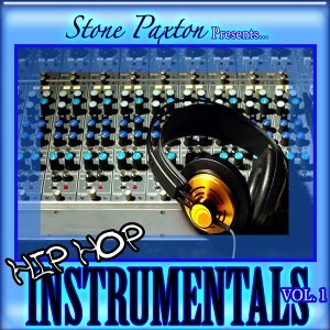 Stone Paxton Presents Hip Hop Instrumentals, Vol. 1