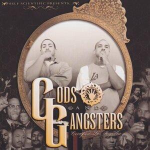 Gods & Gangstas