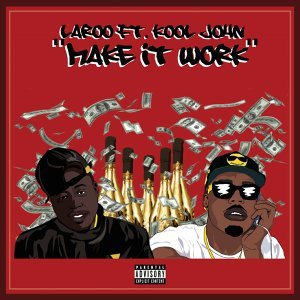 Make It Work (feat. Kool John)