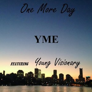One More Day (feat. Young Visionary)