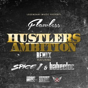 Hustlers Ambition (Remix) [feat. Spice 1 & Babeeloc]