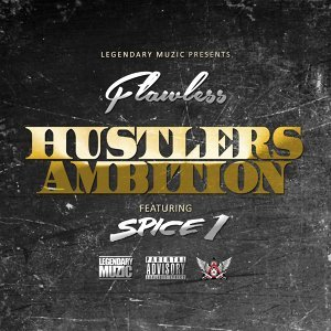 Hustlers Ambition (feat. Spice 1)