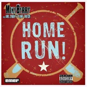 Home Run (feat. Dre Trav & Yung Fresh)