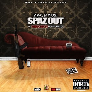 Spaz Out (feat. Work Dirty & Freez Vallejo)
