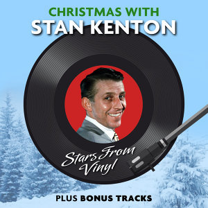 Christmas with Stan Kenton (Stars from Vinyl)