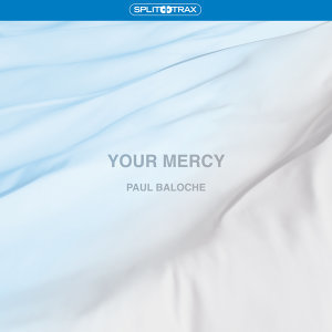 Your Mercy - Split Trax
