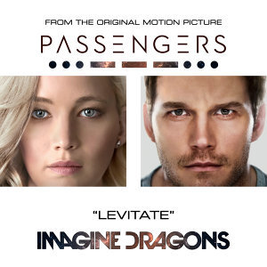 "Levitate - From The Original Motion Picture ""Passengers"""