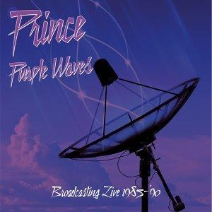 Purple Waves: Broadcasting Live 1985-1990