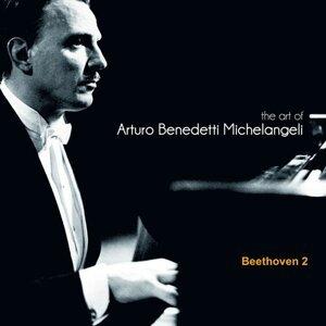 The Art of Arturo Benedetti Michelangeli: Beethoven 2