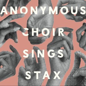 Anonymous Choir Sings Stax