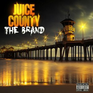 Juice County the Brand - EP