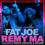 All The Way Up (feat. French Montana & Infared)