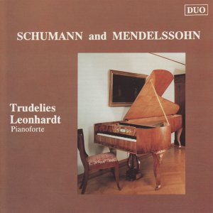 Schumann and Mendelssohn: Piano Works