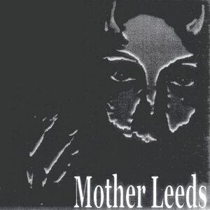 Mother Leeds