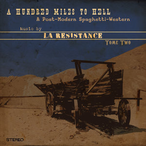 A Hundred Miles to Hell, Tome Two