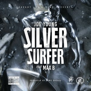 Silver Surfer (feat. Max B)