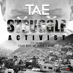 Struggle Activist (feat. Shady Nate & Rydah J Klyde)