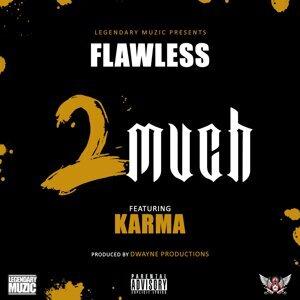 2 Much (feat. Karma)
