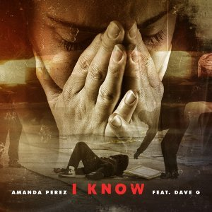 I Know (feat. Dave G)