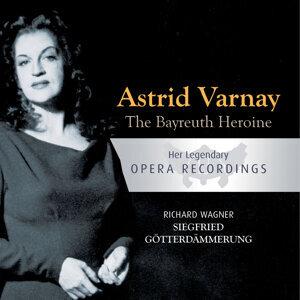 The Bayreuth Heroine - Astrid Varnay: Siegfried, Götterdämmerung