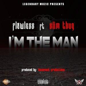 I'm the Man (feat. Slim Thug)
