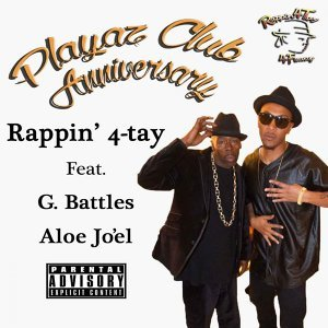 Playaz Club Anniversary (feat. G. Battles & Aloe Jo'El)