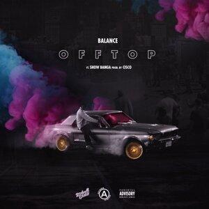 Off Top (feat. Show Banga)