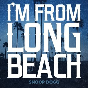 I'm From Long Beach