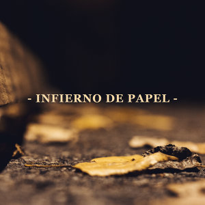 Infierno de papel
