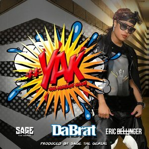 #YAK (You Already Know) [feat. Sage The Gemini & Eric Bellinger]