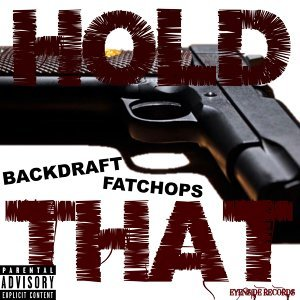 Hold That (feat. Fatchops)