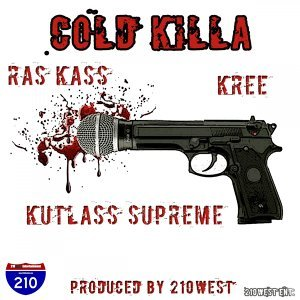 Cold Killa (feat. Kutlass Supreme & Kree)
