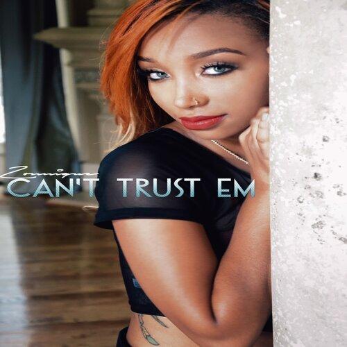 Can't Trust Em