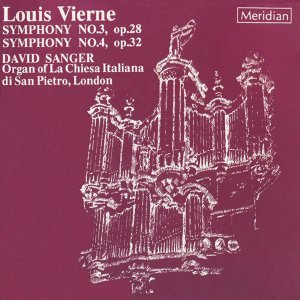 Vierne: Symphonies Nos. 3 & 4