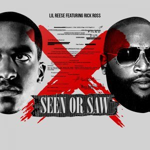 Seen or Saw (feat. Rick Ross)
