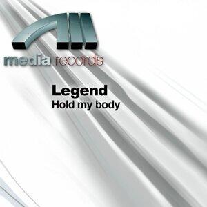 Hold my body