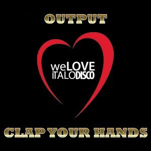 Clap Your Hands - Italo Disco