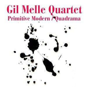 Gil Melle Quartet: Primitive Modern/Quadrama