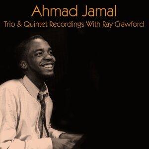 Ahmad Jamal: Trio & Quintet Recordings with Ray Crawford