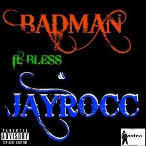 Badman (feat. Bless & Jay Rocc)