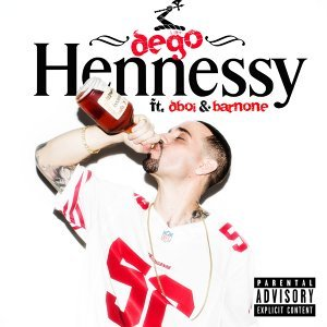 Hennessy (feat. D-Boi & Barnone)